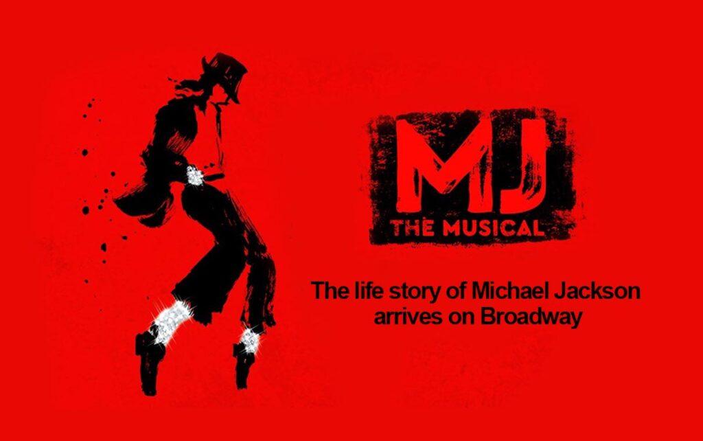 MJ, The Michael Jackson Musical on Broadway, NYC